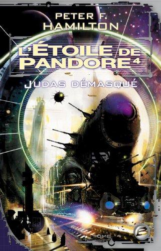 9782352940906: L'Étoile de Pandore, tome 4 : L'Étoile de Pandore 4 : Judas démasqué