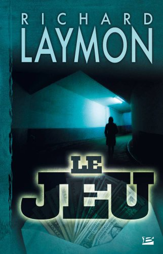 Le Jeu (French Edition) (2352941016) by Fbdo Richard Laymon
