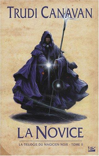 9782352941071: La Trilogie du magicien noir, Tome 2 : La Novice