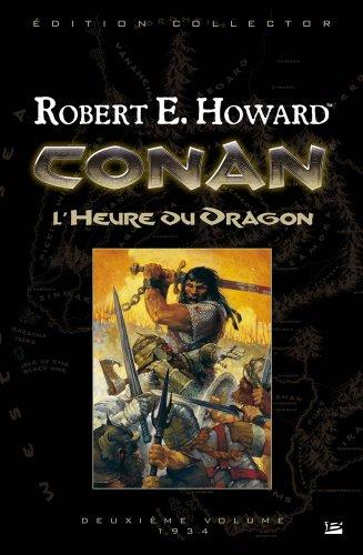 9782352941712: Conan l'Intégrale, tome 2 : L'Heure du Dragon