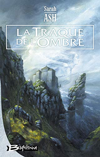 9782352941897: Préquelle aux Larmes d'Artamon - livre un , tome 1 : La Traque de l'ombre