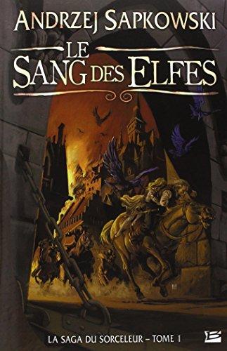 9782352941941: La Saga du Sorcel, tome 1 : Le Sang des elfes