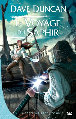 9782352942030: La Septi�me �p�e, tome 2 : Le Voyage du Saphir