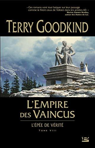 9782352942153: L'Épée de Vérité, tome 8 : L'Empire des vaincus