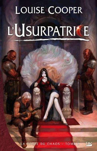 9782352942184: La Porte du Chaos, tome 2 : L'Usurpatrice