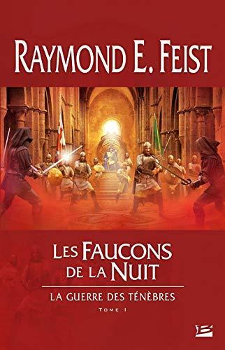 9782352943419: La Guerre des ténèbres, tome 1 : Les Faucons de la Nuit