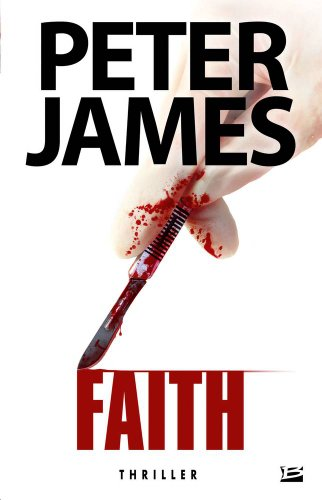 Faith (French Edition): Peter James