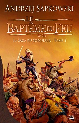 9782352943600: La Saga du Sorceleur, tome 3 : Le Baptême du feu