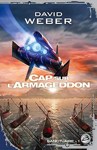 9782352943716: Sanctuaire, Tome 1 : Cap sur l'Armageddon