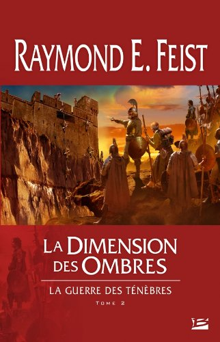 9782352943891: La Guerre des t�n�bres T02 La Dimension des ombres (Fantasy)