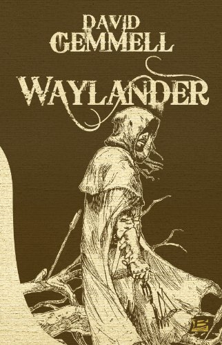 Waylander (French Edition) (2352943922) by David Gemmell