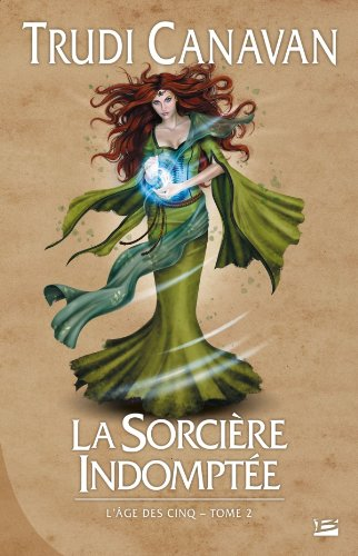 9782352944232: L'�ge des Cinq, tome 2 : La Sorci�re indompt�e