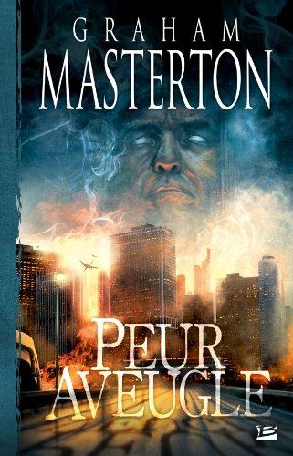 PEUR AVEUGLE: MASTERTON GRAHAM