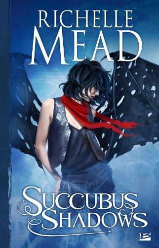 SUCCUBUS V.05 : SHADOWS: MEAD RICHELLE