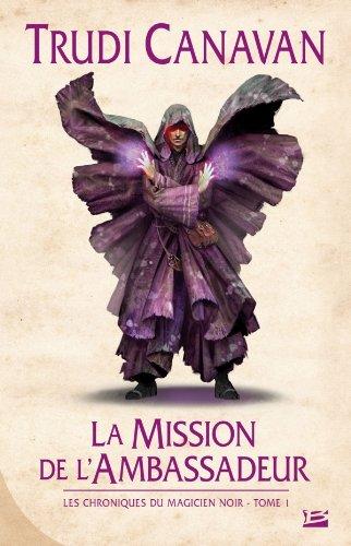 9782352944522: Les Chroniques du magicien noir, Tome 1 (French Edition)
