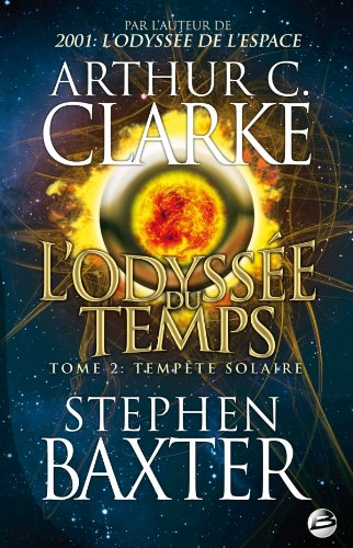 L'odyssée du temps, Tome 2 (French Edition) (2352944546) by Stephen Baxter