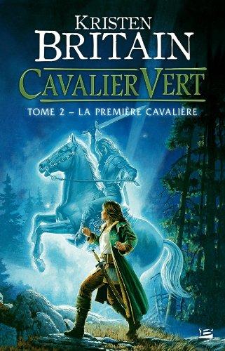 9782352944751: Cavalier Vert, Tome 2 : La première cavalière