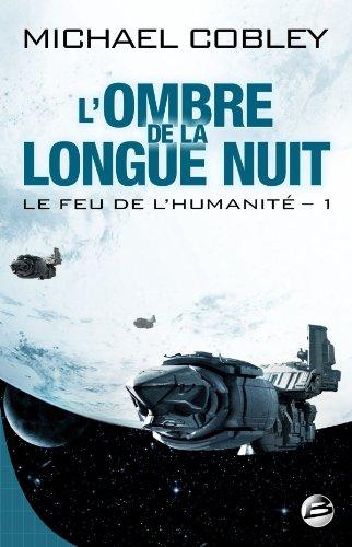 9782352945291: Le Feu de l'Humanité, Tome 1 (French Edition)