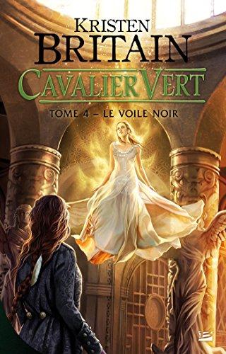 9782352945383: Cavalier Vert T04 Le Voile Noir