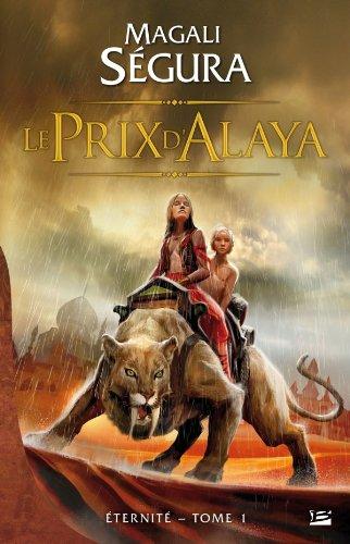 9782352945628: Éternité T01 Le Prix d'Alaya