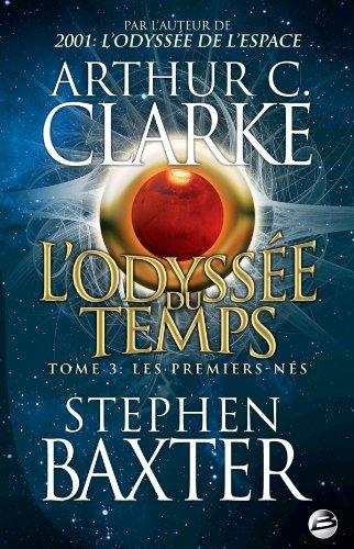 9782352945758: L'Odyssée du Temps T03 Les Premiers-Nés