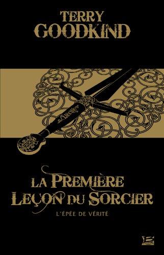 9782352945833: 10 Romans - 10 Euros l'Epee de Verite T1 : la Premiere Leçon du Sorcier