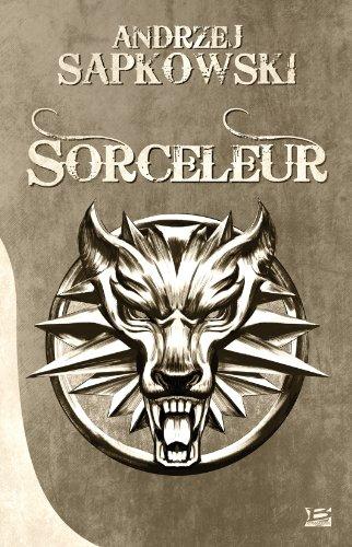 9782352945857: Sorceleur (La Saga du Sorceleur)