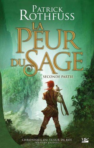 9782352946045: Chronique du Tueur de Roi-Deuxieme Journee, T2 : La Peur du Sage Seconde Partie (Edition reliée)