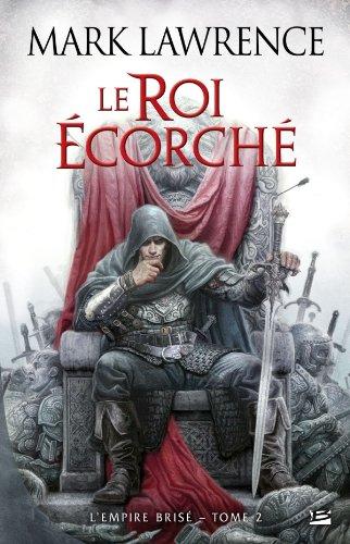 9782352946199: L'Empire brisé, Tome 2 : Le roi écorché