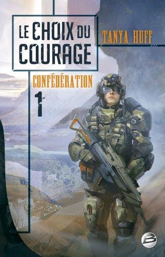 9782352946465: Confédération, tome 1 : le choix du courage
