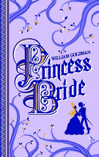 9782352946762: Princess Bride (édition 40ème anniversaire) (Fantasy)