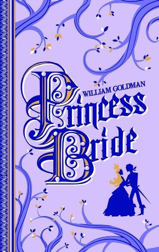 9782352946762: Princess Bride : Edition du 40e anniversaire