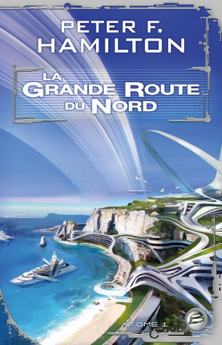 9782352946786: La Grande Route du Nord, T1