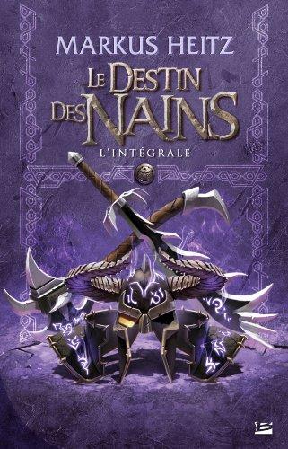 DESTIN DES NAINS (LE) : L'INTÉGRALE: HEITZ MARKUS