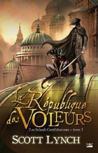 9782352947219: Les Salauds Gentilshommes T3 La République des voleurs: Les Salauds Gentilshommes