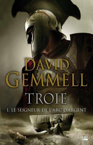 9782352947295: Troie T1 Le Seigneur de l'Arc d'Argent
