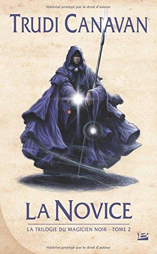 9782352947417: La Trilogie du magicien noir T2 La Novice