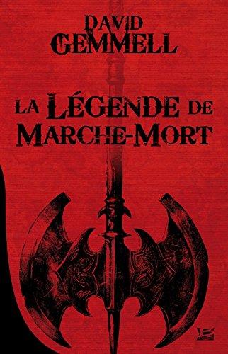 9782352947738: La Légende de Marche-Mort 10 ROMANS - 10 EUROS 2014