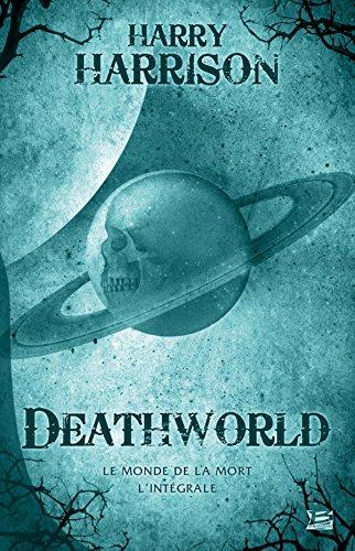 9782352947776: Deathworld - Le monde de la mort - L'Intégrale 10 ROMANS - 10 EUROS 2014