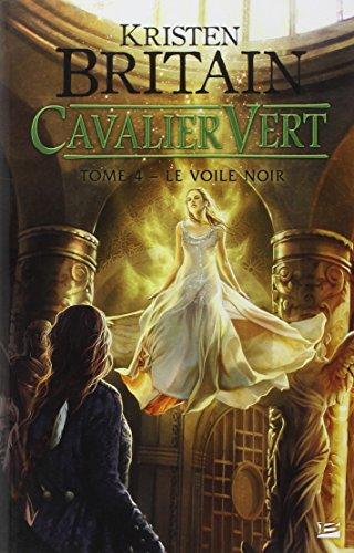 9782352948063: Cavalier Vert T4 Le Voile Noir