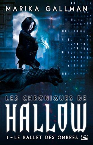 9782352948735: les ballet des ombres t.1 ; les chroniques de Hallow