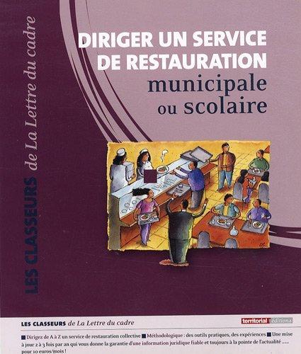 9782352950585: Diriger un service de restauration municipale ou scolaire