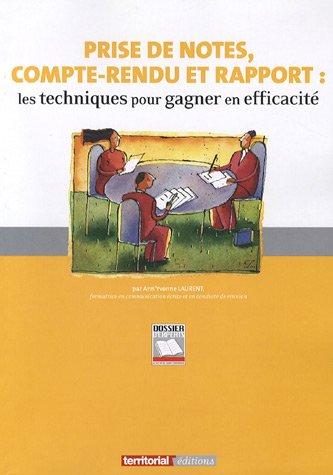 9782352950660: Prise de notes, compte-rendu et rapport (French Edition)