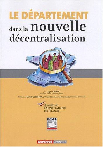 9782352953791: Le departement dans la nouvelle decentralisation (French Edition)