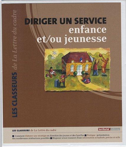 9782352955177: Diriger un service enfance et/ou jeunesse