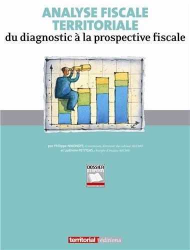 9782352955696: Analyse fiscale territoriale - Du diagnostic a la prospective fiscale (French Edition)