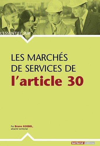 9782352957317: Les marchés de services de l'article 30 (L'Essentiel sur.)