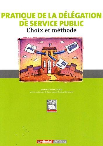 9782352957768: Pratique de la delegation de service public (French Edition)