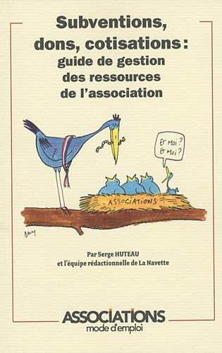 9782352958024: Subventions, dons, cotisations : : Guide de gestion des ressources de l'association