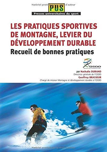 9782352959250: Les pratiques sportives de montagne, levier du developpement durable - recueil de bonnes pratiques